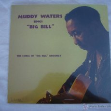 Discos de vinilo: MUDDY WATERS - SINGS BIG BILL - LP - PRECINTADO. Lote 50274576