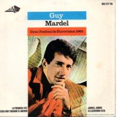Discos de vinilo: GUY MARDEL - FESTIVAL EUROVISION, EP, JAMAS, JAMAS + 3, AÑO 1965. Lote 50283398
