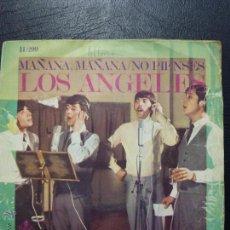 Discos de vinilo: SINGLE LOS ÁNGELES - MAÑANA, MAÑANA - NO PIENSES - HISPAVOX 1968.. Lote 50289673