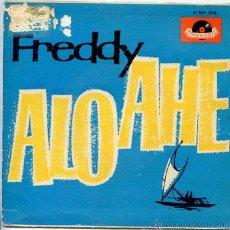 Discos de vinilo: FREDDY / ALO-AHE / EL INMENSO MAR + 2 (EP 1962). Lote 50290986