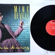Discos de vinilo: MINK DEVILLE - I MUST BE DREAMING (2 VERSIONES) / IN THE HEART OF THE CITY (MAXI EDICION UK 1985). Lote 50293588