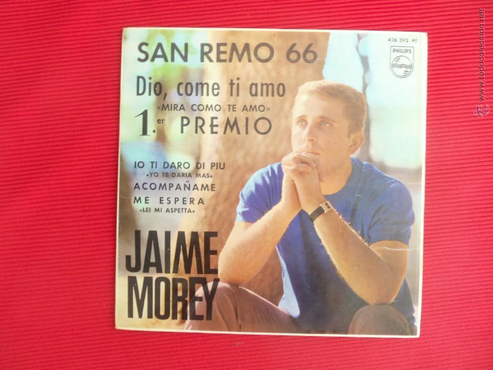 SAN REMO 66 - JAIME MOREY - DIO, COME TI AMO ( MIRA COMO TE AMO ) (Música - Discos de Vinilo - EPs - Otros Festivales de la Canción)