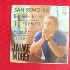 Discos de vinilo: SAN REMO 66 - JAIME MOREY - DIO, COME TI AMO ( MIRA COMO TE AMO ) . Lote 50299289