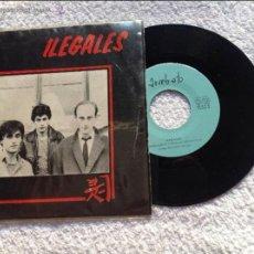 Discos de vinilo: ILEGALES SG. REVUELTA JUVENIL EN MONGOLIA + LA PASTA EN LA MANO ARREBATO 1982. Lote 50305402