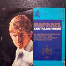 Discos de vinilo: SINGLE RAPHAEL CANTA LA NAVIDAD - LA CANCIÓN DEL TAMBORILERO - CAMPANAS DE PLATA... - HISPAVOX 1965.. Lote 50308599