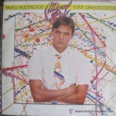 Discos de vinilo: 'BRAVO MUCHACHOS Y SUS GRANDES ÉXITOS', DE MIGUEL BOSÉ. LP 1982. BUEN ESTADO.. Lote 50311802