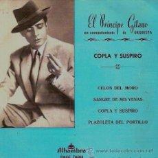 Discos de vinilo: EL PRÍNCIPE GITANO - COPLA Y SUSPIRO - 1961. Lote 50313371
