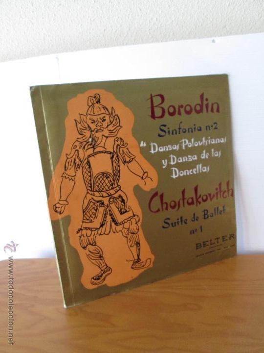 BORODIN SINFONIA Nº2 DANZAS POLOVTSIANAS YDANZAS DE LAS DONCELLAS. CHOSTAKOVITCH SUITE DE BALLET Nº1 (Música - Discos - Singles Vinilo - Clásica, Ópera, Zarzuela y Marchas)