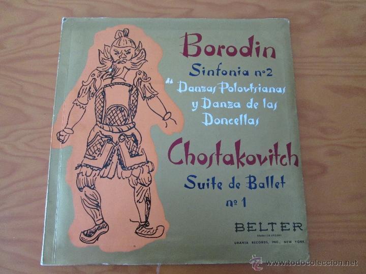 Discos de vinilo: BORODIN SINFONIA Nº2 DANZAS POLOVTSIANAS YDANZAS DE LAS DONCELLAS. CHOSTAKOVITCH SUITE DE BALLET Nº1 - Foto 2 - 50319437