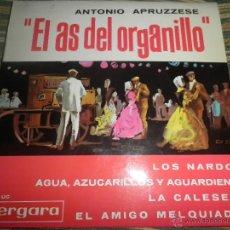 Discos de vinilo: ANTONIO APRUZZESE - EL AS DEL ORGANILLO EP - ORIGINAL ESPAÑOL - VERGARA RECORDS 1964 MONOAURAL -. Lote 50321169