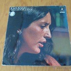 Discos de vinilo: JOAN BAEZ ( 1960/70). DIEZ AÑOS DE EXITO. DOS DISCOS. HISPA VOX.. Lote 50328233