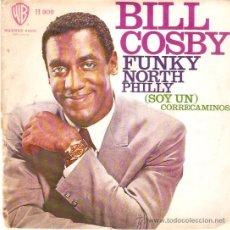 Discos de vinilo: SINGLE BILLY COSBY - FUNKY NORTH PHILLY EDITADO EN ESPAÑA POR HISPAVOX 1968. Lote 50338656