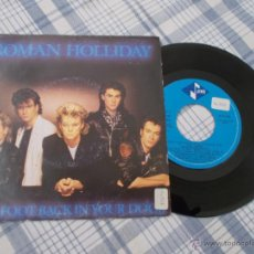Discos de vinilo: ROMAN HOLLIDAY. ONE FOOT BACK IN YOUR DOOR.. Lote 50338990
