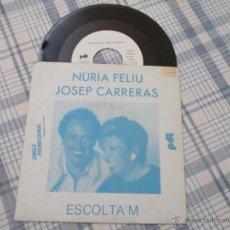 Discos de vinilo: NURIA FELIU JOSEP CARRERAS. ESCOLTA´M. Lote 50342700