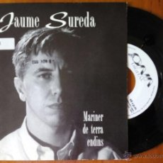 Discos de vinilo: JAUME SUREDA I PLASTIKS, MARINER DE TERRA ENDINS + ESTANYOL DE MIGJORN (ONA DIGITAL 1993) SINGLE. Lote 50348259