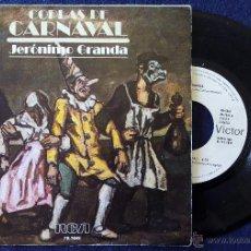 Discos de vinilo: JERONIMO GRANDA, COPLAS DE CARNAVAL (RCA 1978) SINGLE PROMOCIONAL. Lote 50353955