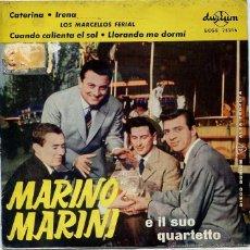 Discos de vinilo: MARINO MARINI / CATERINA + 1 - LOS MARCELLOS FERIAL / CUANDO CALIENTA EL SOL + 1 (EP 1962). Lote 50355313