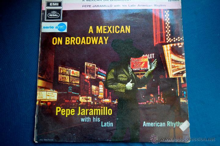 PEDIDO MINIMO 6€ A MEXICAN ON BROADWAY - PEPE JARAMILLO WITH HIS LATIN AMERICAN RHYTHM - 1969 (Música - Discos - LP Vinilo - Orquestas)