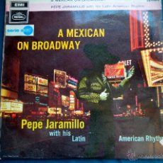 Discos de vinilo: PEDIDO MINIMO 6€ A MEXICAN ON BROADWAY - PEPE JARAMILLO WITH HIS LATIN AMERICAN RHYTHM - 1969. Lote 50364419