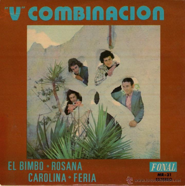 V COMBINACION - EP SINGLE VINILO 7'' - EDITADO EN ESPAÑA - ROSANA + 3 - FONAL 1975 (Música - Discos de Vinilo - EPs - Grupos Españoles de los 70 y 80)