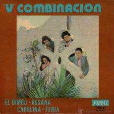 Discos de vinilo: V COMBINACION - EP SINGLE VINILO 7'' - EDITADO EN ESPAÑA - ROSANA + 3 - FONAL 1975. Lote 50367149