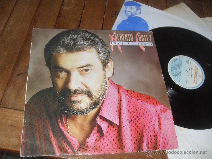 ALBERTO CORTEZ LP. COMO LA MAREA. MADE IN SPAIN. 1988. (Música - Discos - LP Vinilo - Grupos Españoles de los 70 y 80)