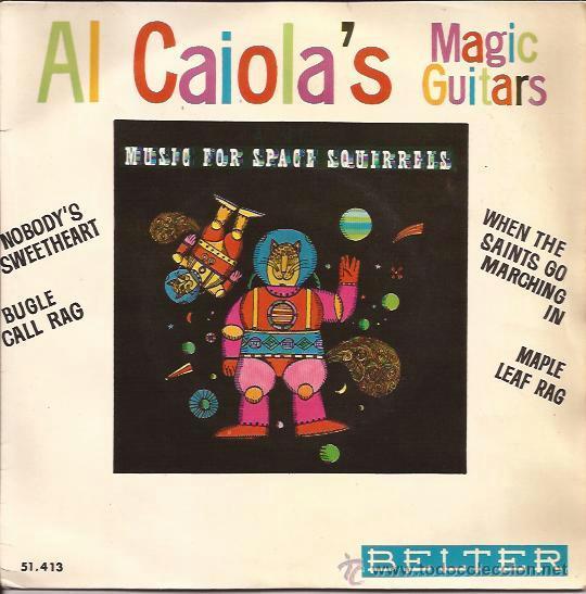 EP-AL CAIOLA MAGIC GUITARS BELTER 51413 SPAIN 1964 ATLANTIC REC. (Música - Discos de Vinilo - EPs - Rock & Roll)