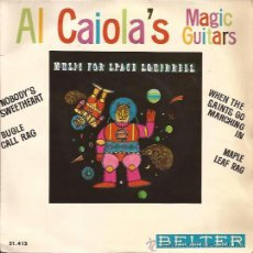 Discos de vinilo: EP-AL CAIOLA MAGIC GUITARS BELTER 51413 SPAIN 1964 ATLANTIC REC.. Lote 50371189