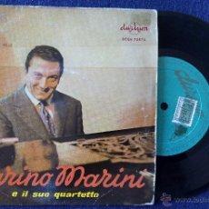 Discos de vinilo: MARINO MARINI E IL SUO QUARTETTO, CHU CHU BELLA +3 (DURIUM 1958) SINGLE EP ESPAÑA - SUR MA VIE. Lote 50372131