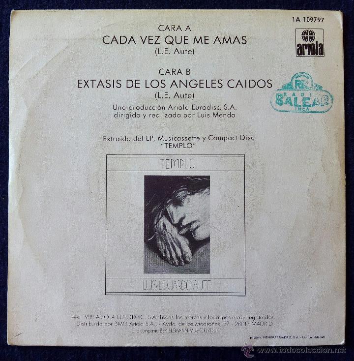 Discos de vinilo: LUIS EDUARDO AUTE, CADA VEZ QUE ME AMAS (ARIOLA 1988) SINGLE - TEMPLO - Foto 2 - 50372824