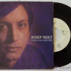 Discos de vinilo: JOSEP SISET, COM UNA ESTRELLA (DIGITALS - UNIO DE MUSICS 1984) SINGLE - MIQUEL BRUNET. Lote 50377218
