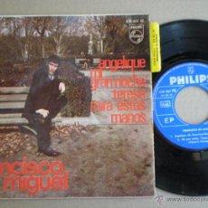 Discos de vinilo: FRANCISCO DE MIGUEL - MI GRAN NOCHE +3 - EP PHILIPS 1966 // YE YE SOUL (LA MISMA DE RAPHAEL). Lote 50385416