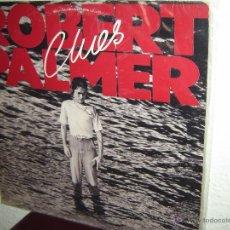 Discos de vinilo: ROBERT PALMER LP 33RPM. Lote 50385599