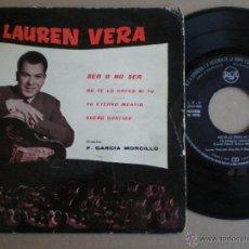 Discos de vinilo: LAUREN VERA - SER O NO SER +3 - EP RCA 1961 // VOCAL JAZZ VIBES F. GARCIA MORCILLO. Lote 50386268