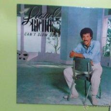 Discos de vinilo: LIONEL RICHIE - CAN´T SLOW DOWN MOTOWN 1983. Lote 50394616