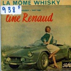 Discos de vinilo: LINE RENAUD / LA MOME WHISKY / TROP TARD + 1 (EP 1961). Lote 50396971