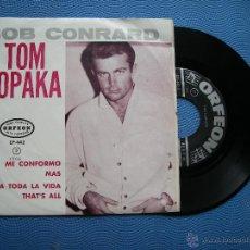 Discos de vinilo: BOB CONRAD ME CONFORMO + 3 EP MEJICO 1965 PDELUXE. Lote 50411237