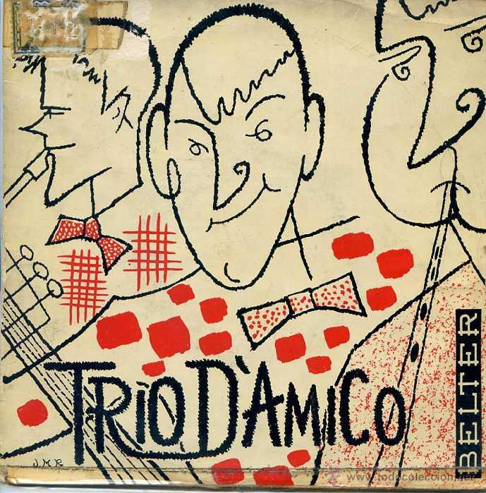 TRIO D'AMICO / UN TRENO D'A FANTASIA / PERO A CHITARRA + 2 (EP 1960) (Música - Discos - Singles Vinilo - Canción Francesa e Italiana)
