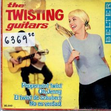Discos de vinilo: THE TWISTING GUITARS / PEPPERMINT TWIST / EL TWIST DE SCHUBERT + 2 (EP 1962). Lote 50412519