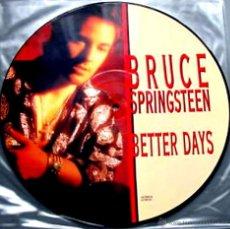Discos de vinilo: 12 INCH - BRUCE SPRINGSTEEN - BETTER DAYS (VINYL PICTURE DISC UK 1992,STOCK STORE COPY NEW). Lote 50416557