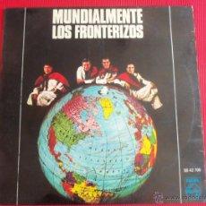 Discos de vinilo: MUNDIALMENTE LOS FRONTERIZOS - AL VIEJO PARANA. Lote 50417837