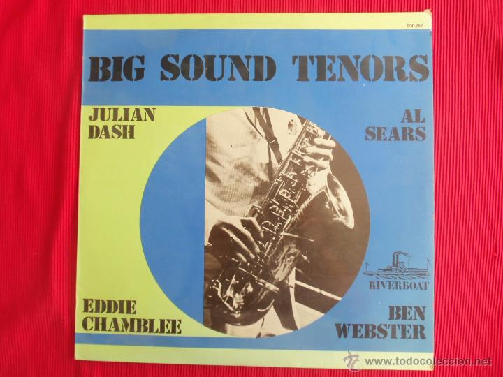 BIG SOUND TENORS - JULIAN DASH - AL SEARS - EDDIE CHAMBLEE - BEN WEBSTER (Música - Discos - LP Vinilo - Jazz, Jazz-Rock, Blues y R&B)