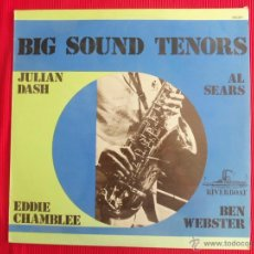 Discos de vinilo: BIG SOUND TENORS - JULIAN DASH - AL SEARS - EDDIE CHAMBLEE - BEN WEBSTER. Lote 50418270