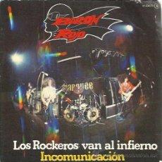 Discos de vinilo: BARON ROJO SG CHAPA ZAFIRO 1982 PROMO LOS ROCKEROS VAN AL INFIERNO/ INCOMUNICACION ROCK HEAVY METAL. Lote 50420518