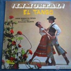 Discos de vinilo: GRAN ORQUESTA TIPICA - ¡ INMORTAL ! EL TANGO - EKIPO 66.7002-XN - 1966. Lote 50421659