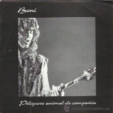 Discos de vinilo: BONI SG MERCURY 1992 PROMO PELIGROSO ANIMAL DE COMPAÑIA BARRICADA. Lote 236607755