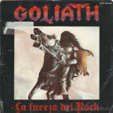Discos de vinilo: GOLIATH SG CHAPA 1984 PROMO LA FUERZA DEL ROCK/ DRACULA HARD ROCK HEAVY METAL OBUS BARON ROJO. Lote 50425785