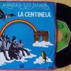 Discos de vinilo: MANDUKA LOS JAIVAS, LA CENTINELA (MOVIEPLAY GONG 1979) SINGLE PROMOCIONAL ESPAÑA - PROG. Lote 87770978