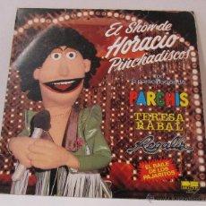Discos de vinilo: EL SHOW DE HORACIO PINCHADISCOS BELTER 1981 (PARCHIS, REGALIZ, TERESA RABAL). Lote 50427430