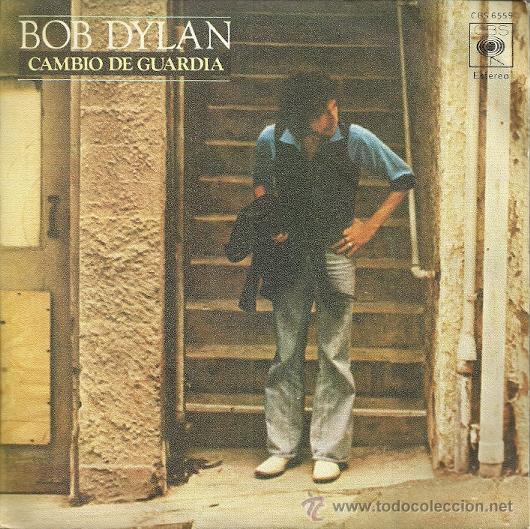 BOB DYLAN SINGLE SELLO CBS AÑO 1978 EDITADO EN ESPAÑA (Música - Discos - Singles Vinilo - Pop - Rock - Extranjero de los 70)